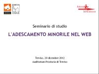 """Seminario di studio """"L'adescamento minorile nel Web"""" in collaborazione con InternetInSicurezza.it"""