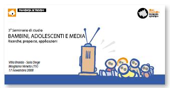 3° seminario di studio Bambini, Adolescenti e Media - Ricerche, proposte, applicazioni