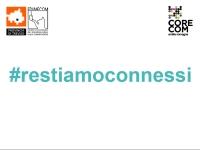 #restiamoconnessi
